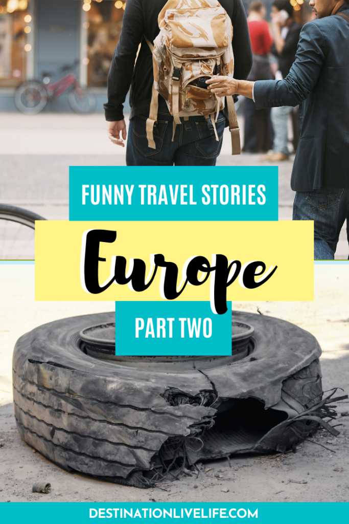 funny travel stories europe