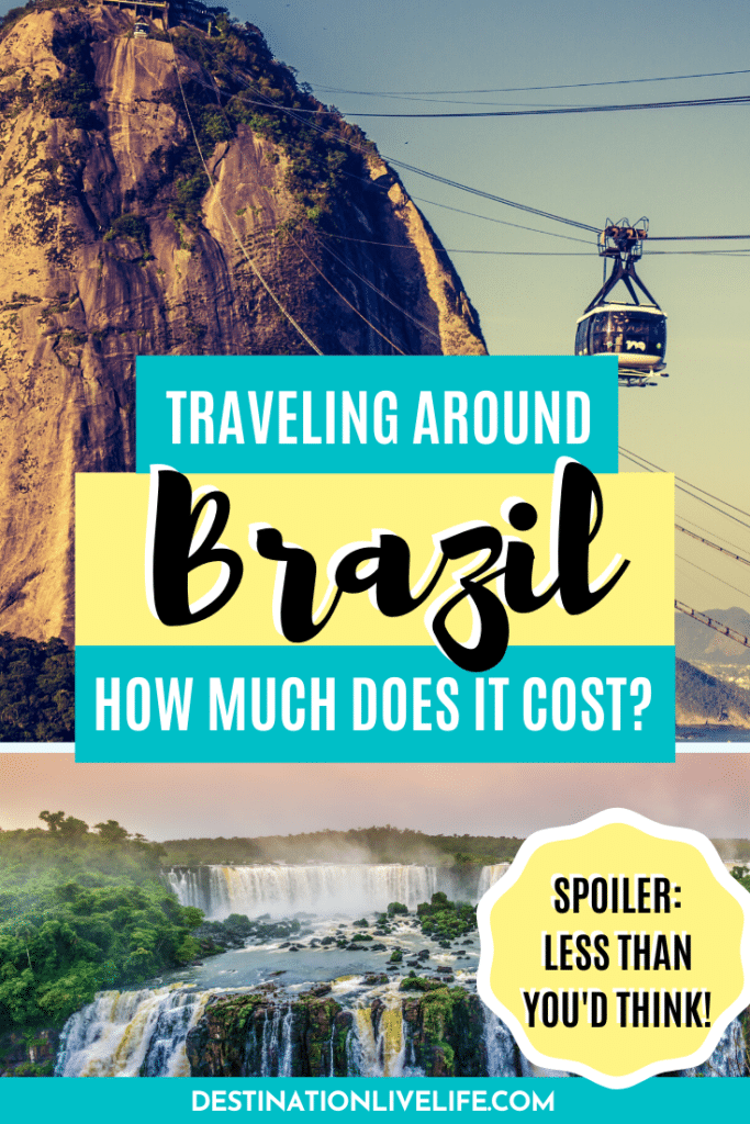 how much does a trip to brazil cost
