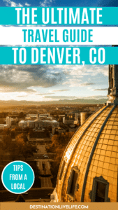 denver ultimate city guide