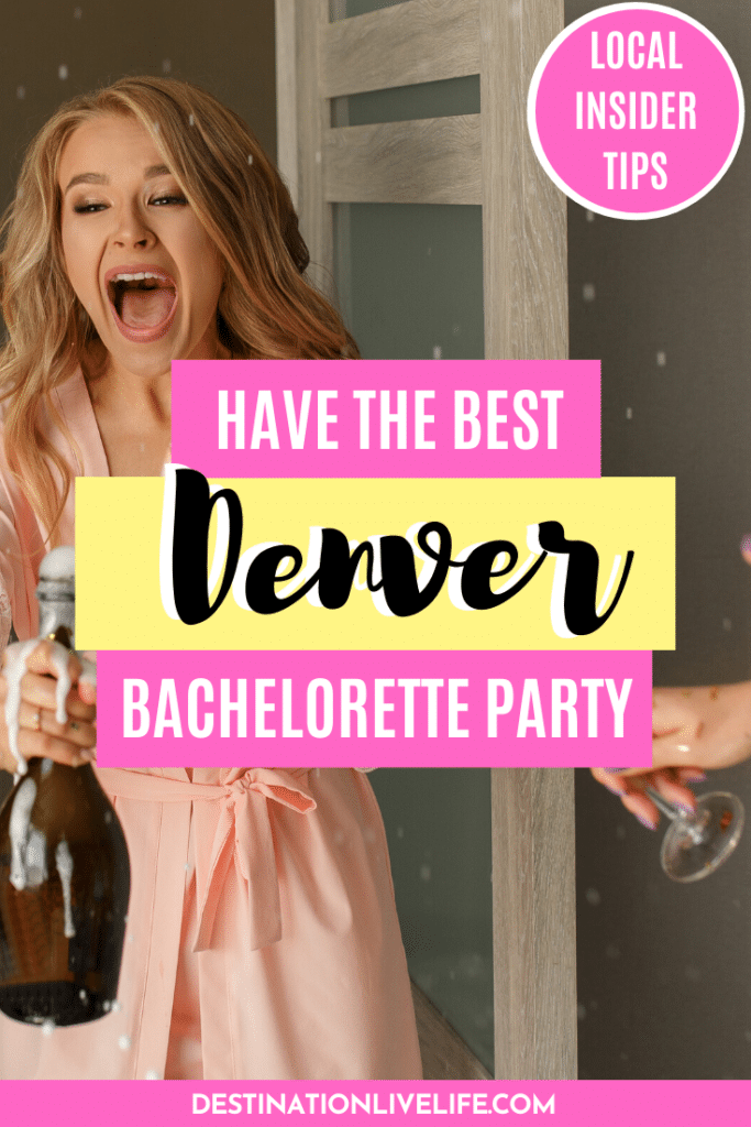 Denver bachelorette party