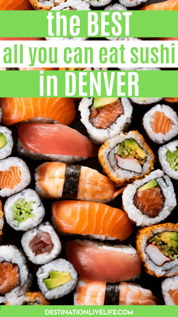 all you can east sushi in denver
